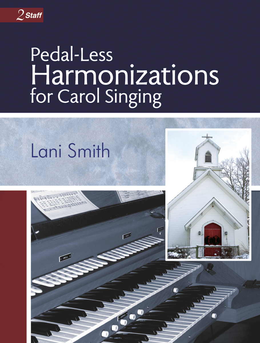 Pedal-Less Harmonizations for Carol Singing