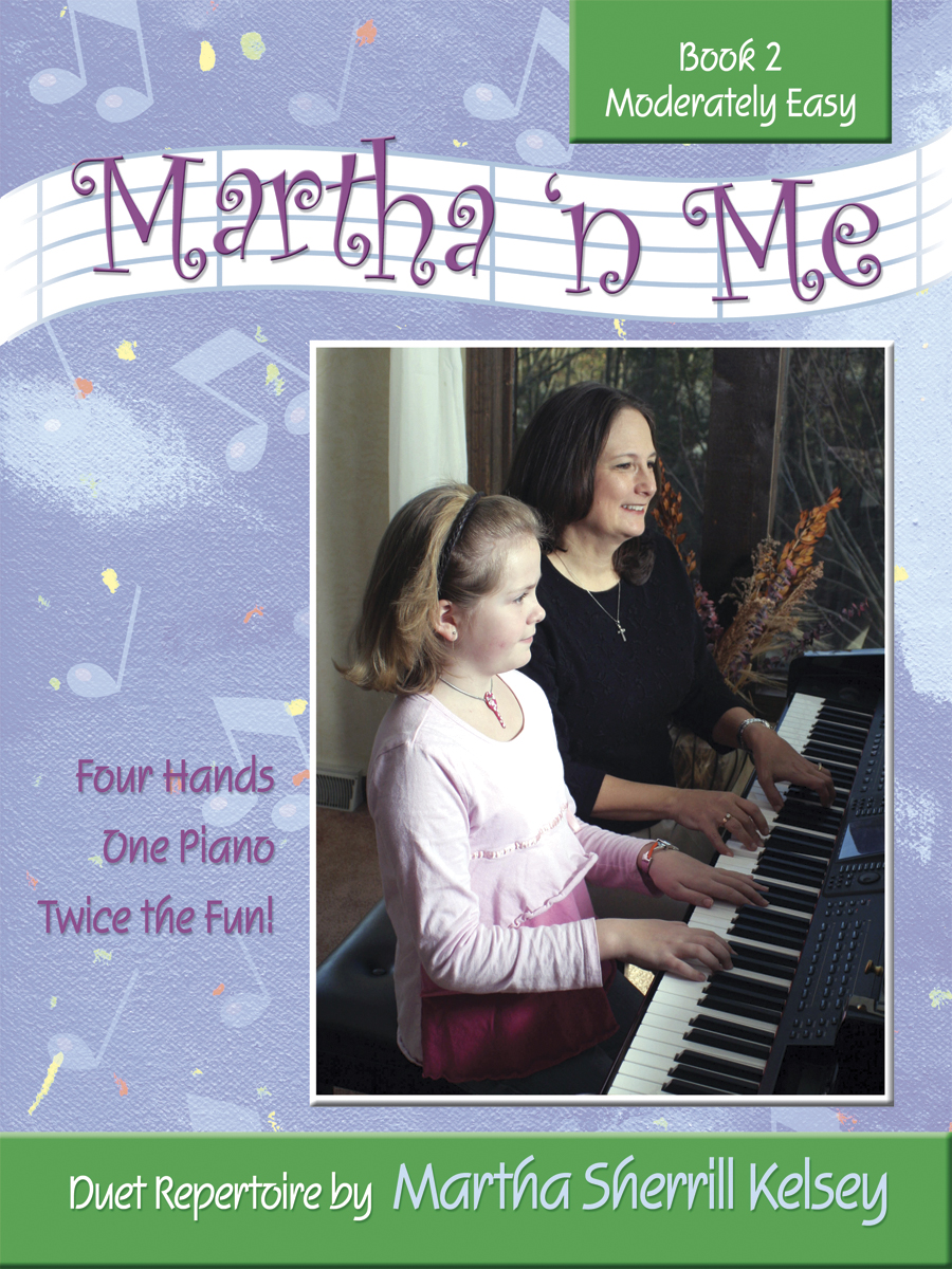 Martha 'n Me - Duet Book 2, Moderately Easy