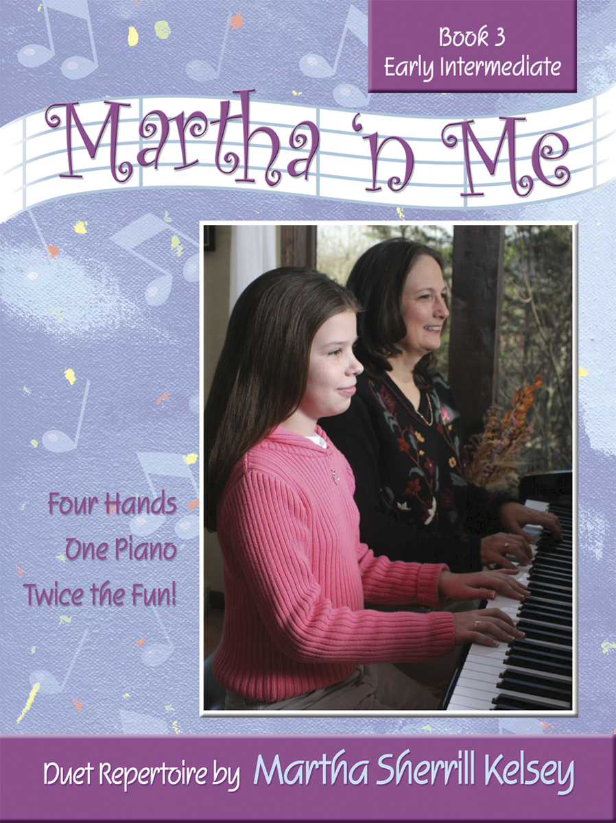 Martha 'n Me - Duet Book 3, Early Intermediate