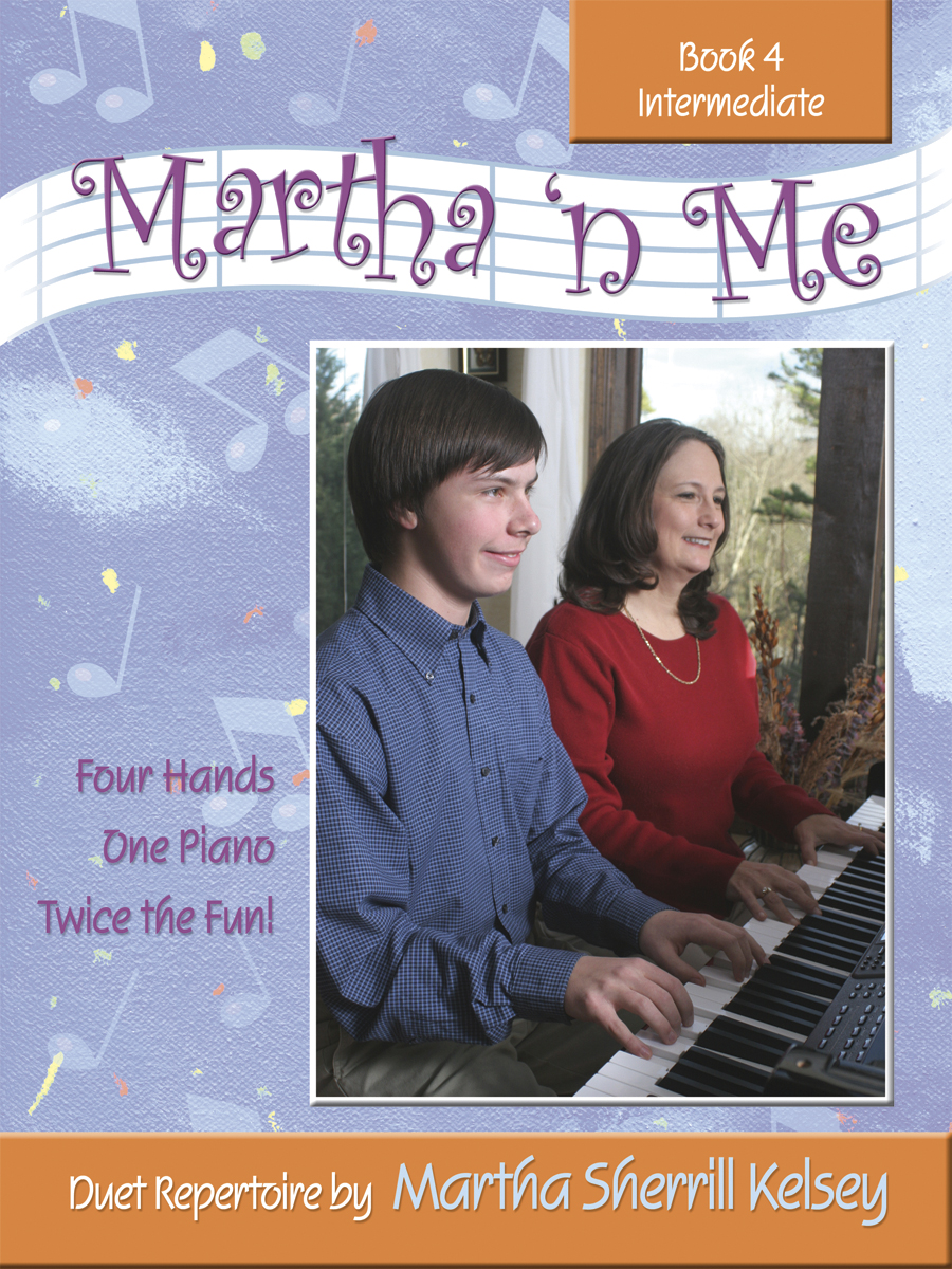 Martha 'n Me - Duet Book 4, Intermediate