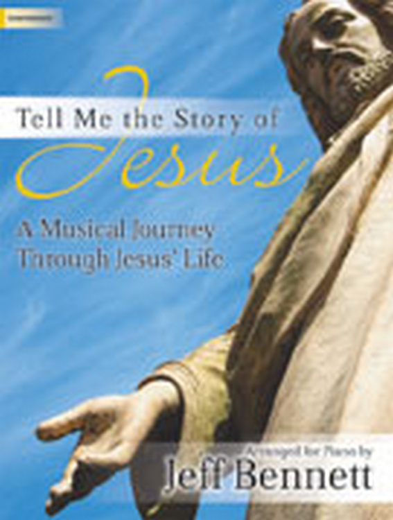 Tell Me the Story of Jesus