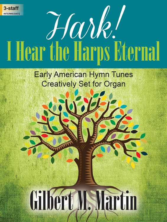 Hark! I Hear the Harps Eternal