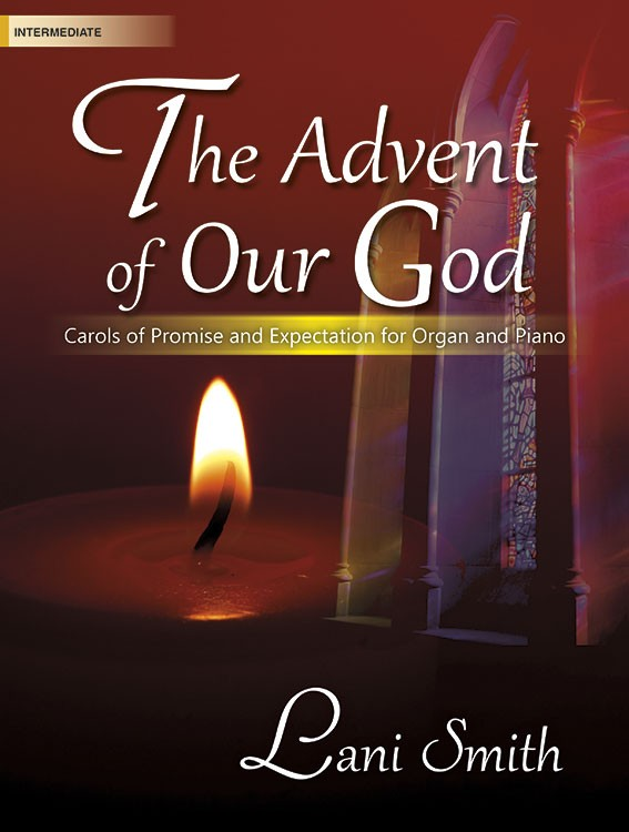 The Advent of Our God