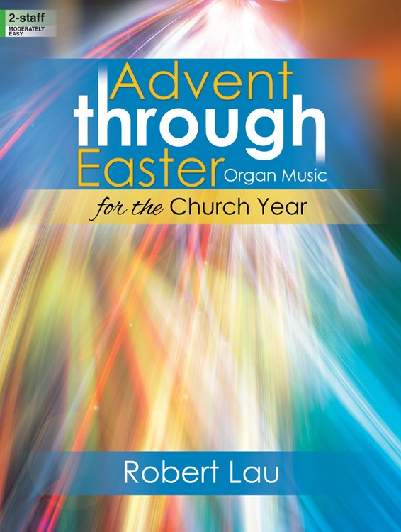 Advent through Easter