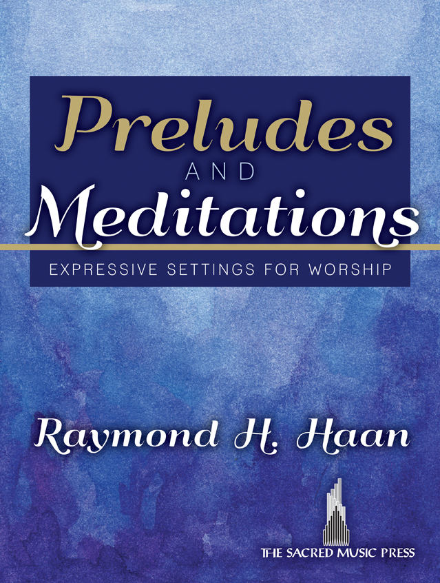 Preludes and Meditations