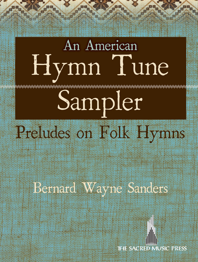 An American Hymn Tune Sampler - Digital Download