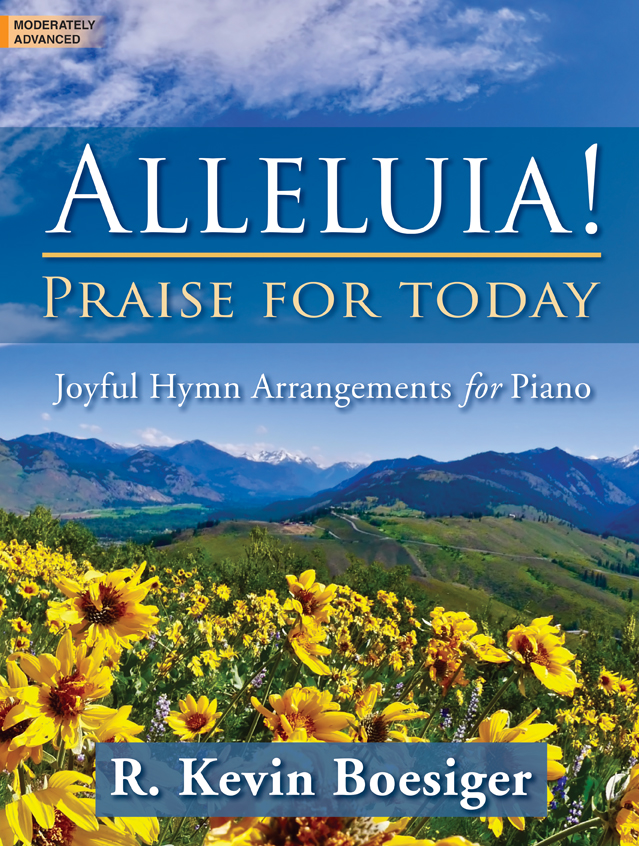Alleluia! Praise for Today