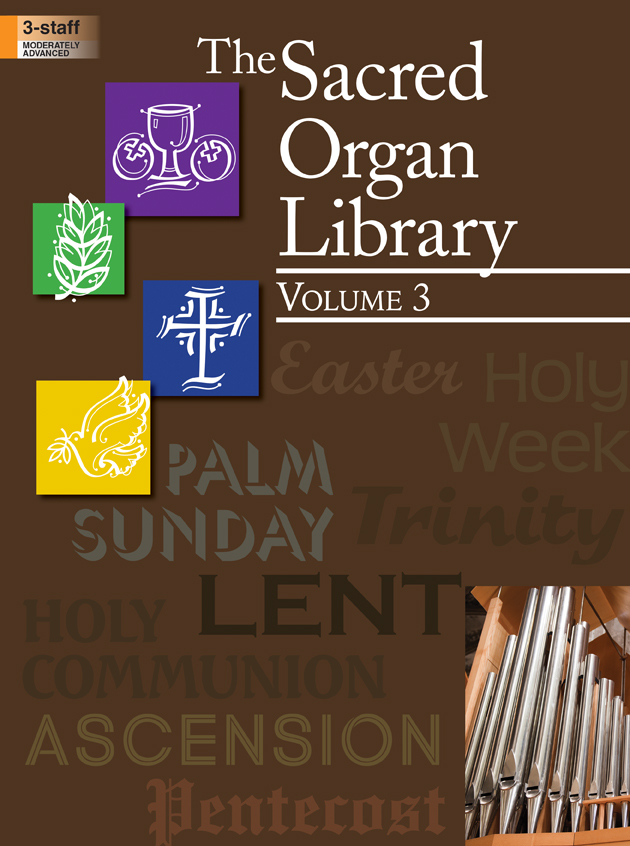 The Sacred Organ Library, Vol. 3