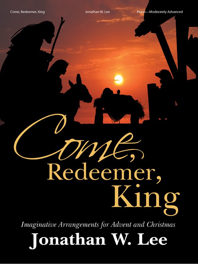 Come, Redeemer, King!