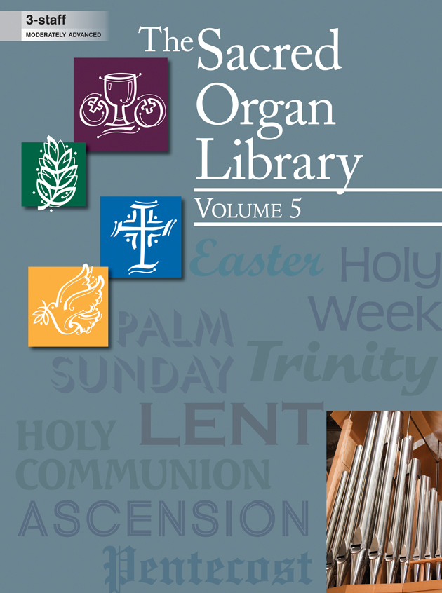 The Sacred Organ Library, Vol. 5