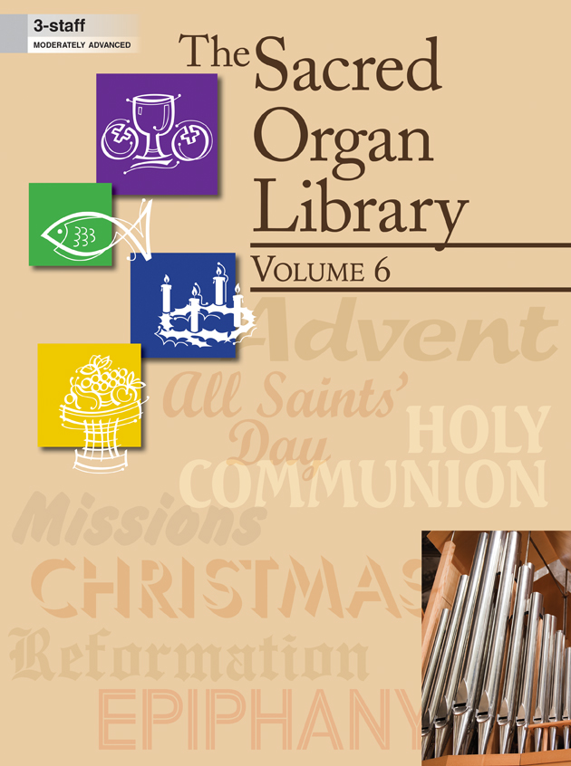 The Sacred Organ Library, Vol 6