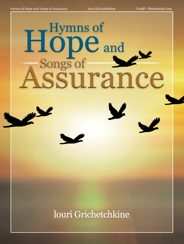 Hymns of Hope and Songs of Assurance