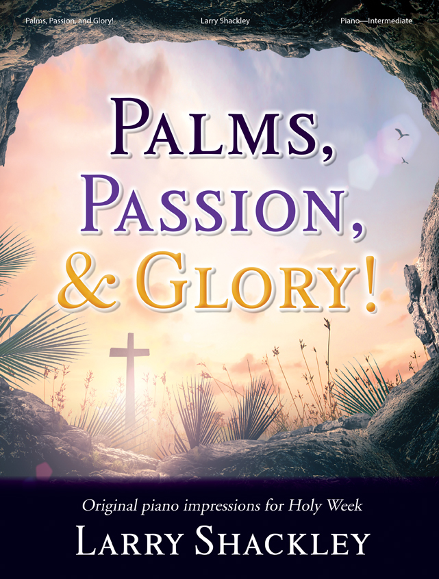 Palms, Passion, and Glory!