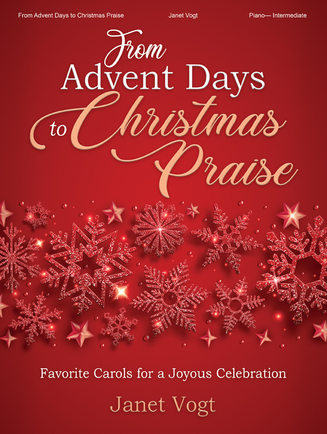 From Advent Days to Christmas Praise
