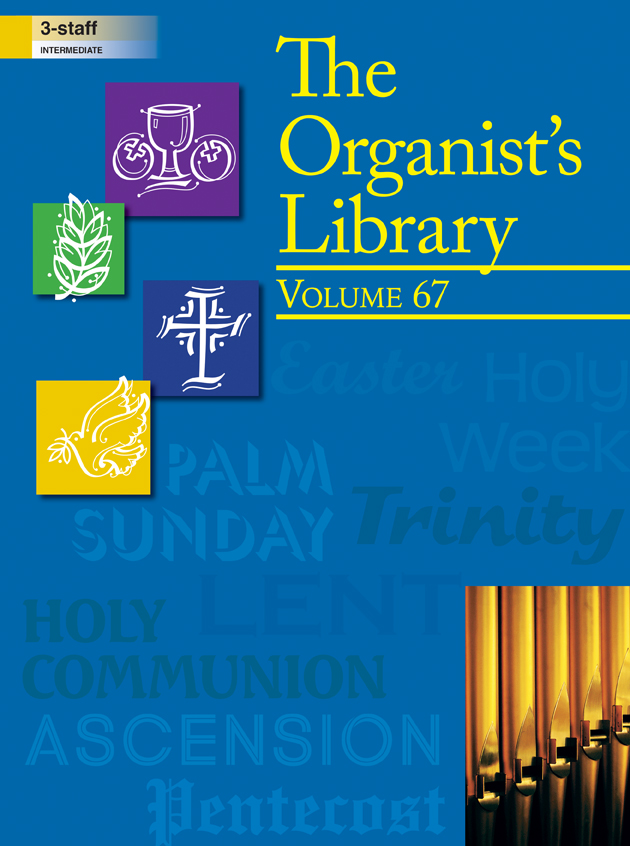 The Organist's Library, Vol 67