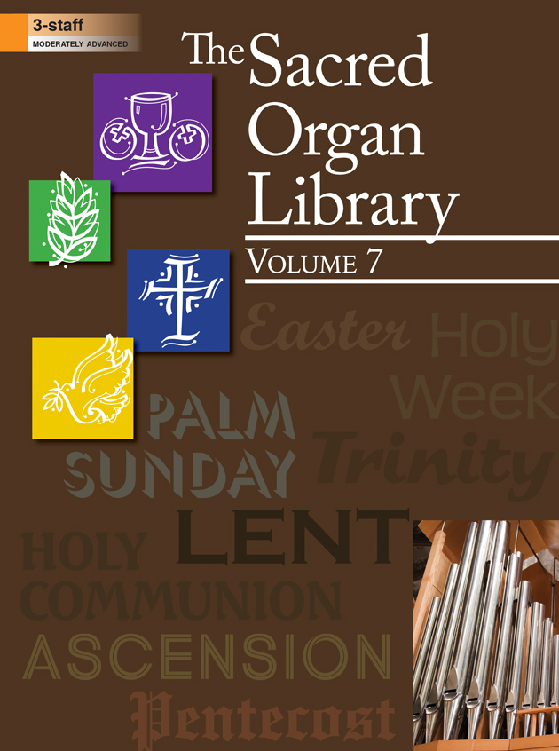 The Sacred Organ Library, Vol 7