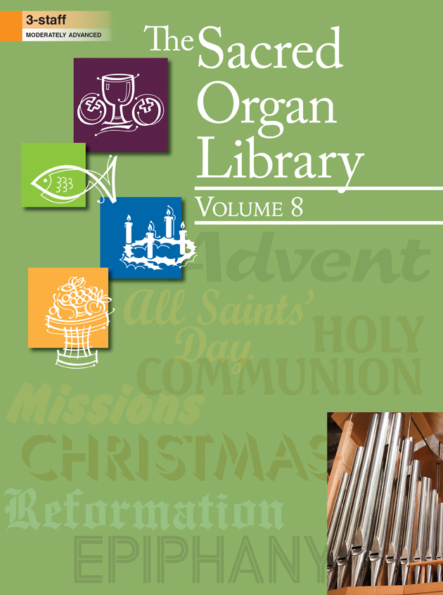 The Sacred Organ Library, Vol. 8
