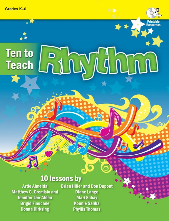 Ten to Teach Rhythm