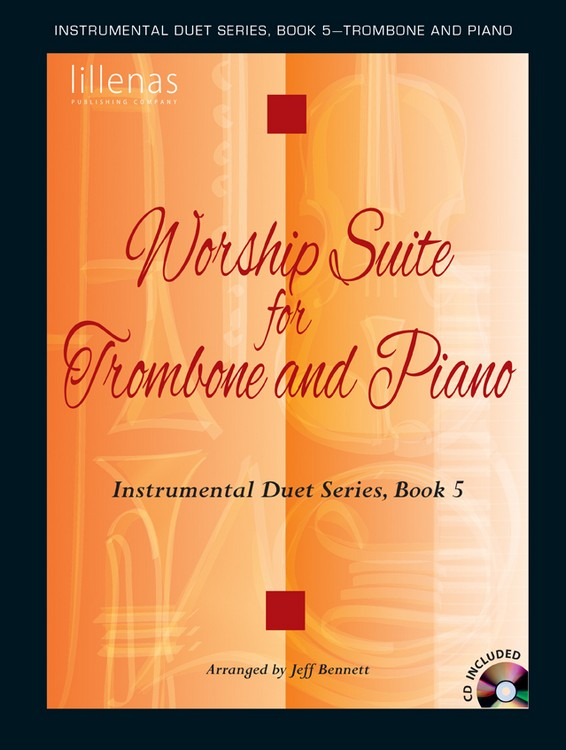 Worship Suite for Trombone and Piano - Book/CD Combo