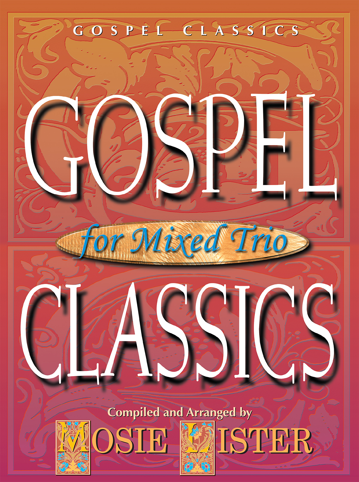 Gospel Classics for Mixed Trio - Book/CD Combo