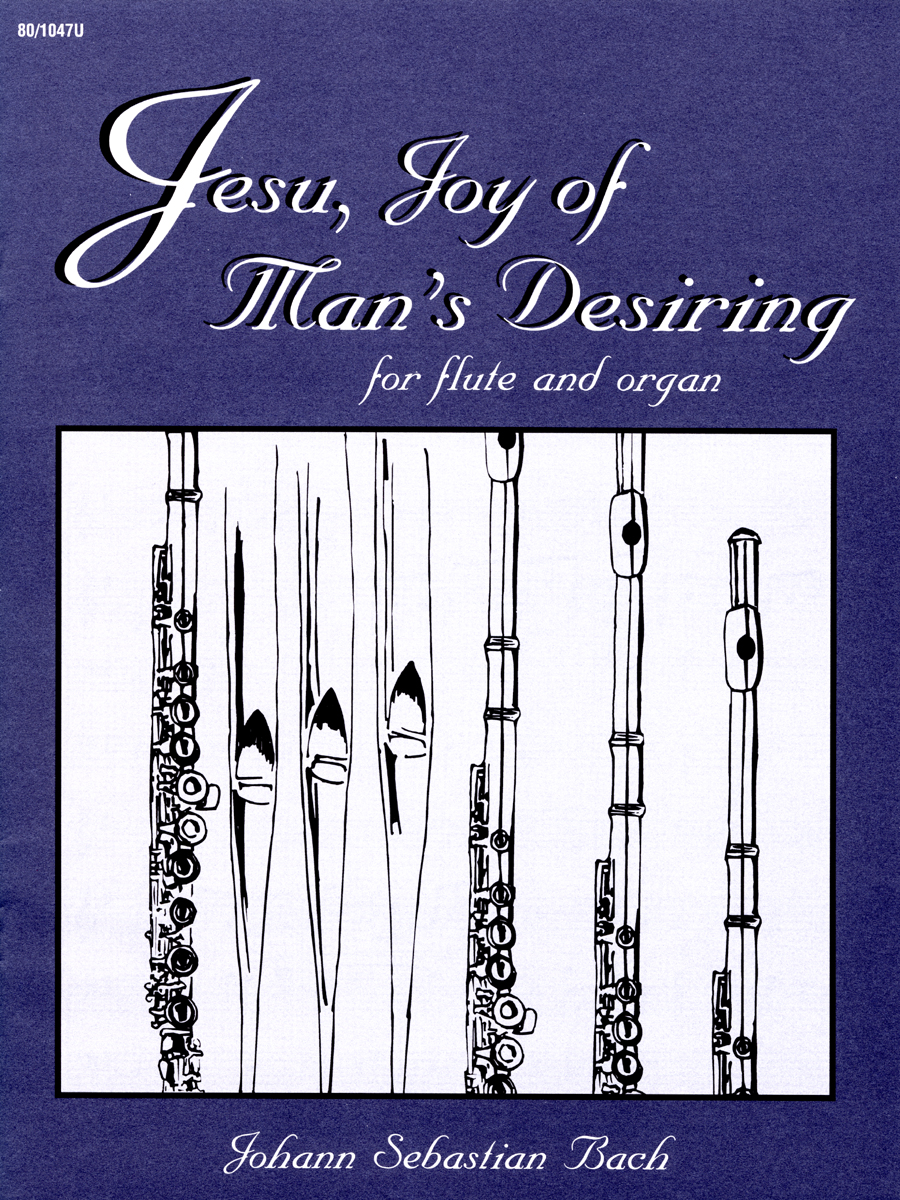 Jesu, Joy of Man's Desiring for Flute and Organ