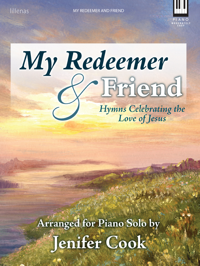 My Redeemer & Friend