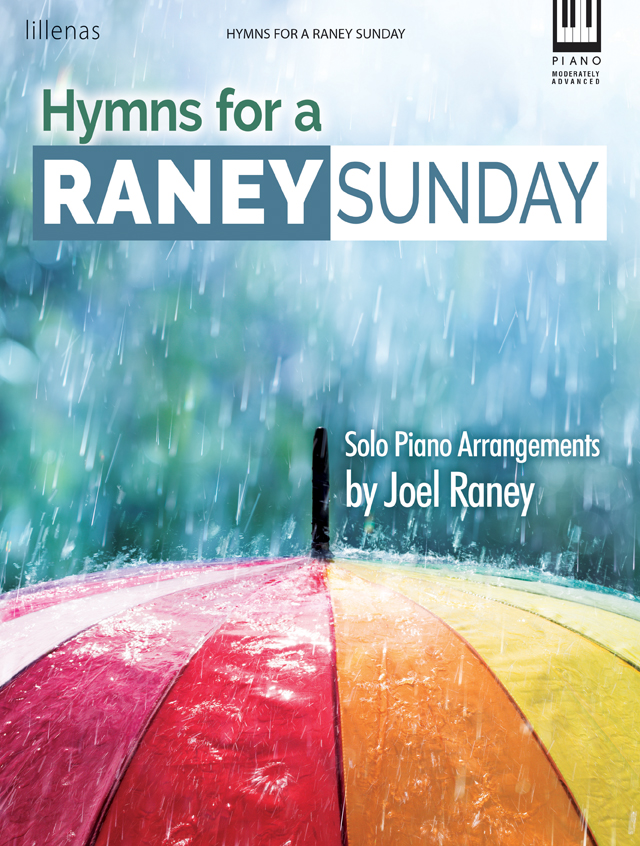 Hymns for a Raney Sunday