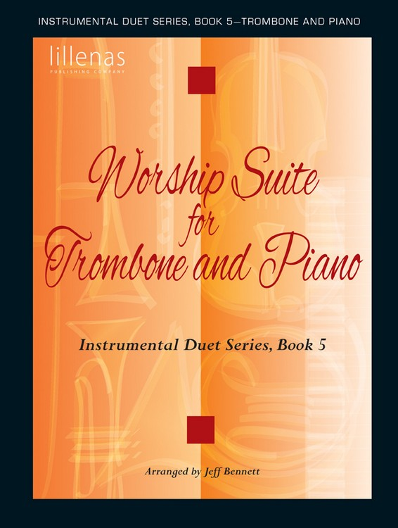 Worship Suite for Trombone and Piano