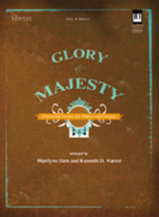 Glory and Majesty