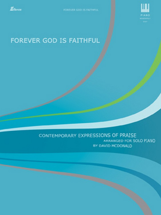 Forever God Is Faithful