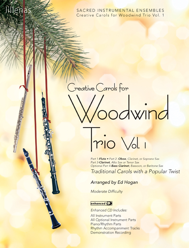 Creative Carols for Woodwind Trio, Volume 1