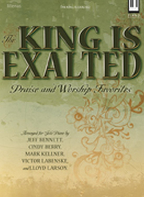 The King Is Exalted