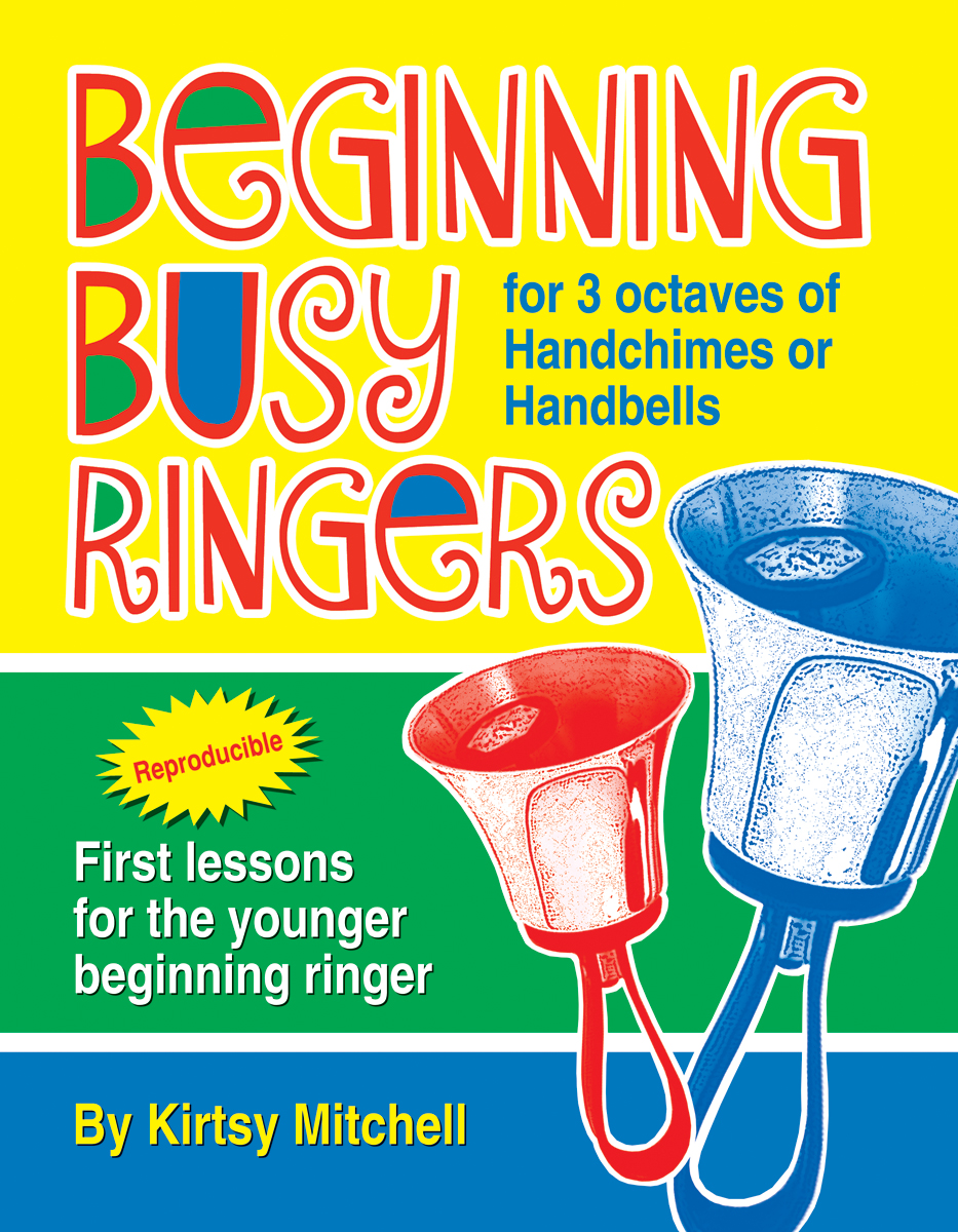 Beginning Busy Ringers