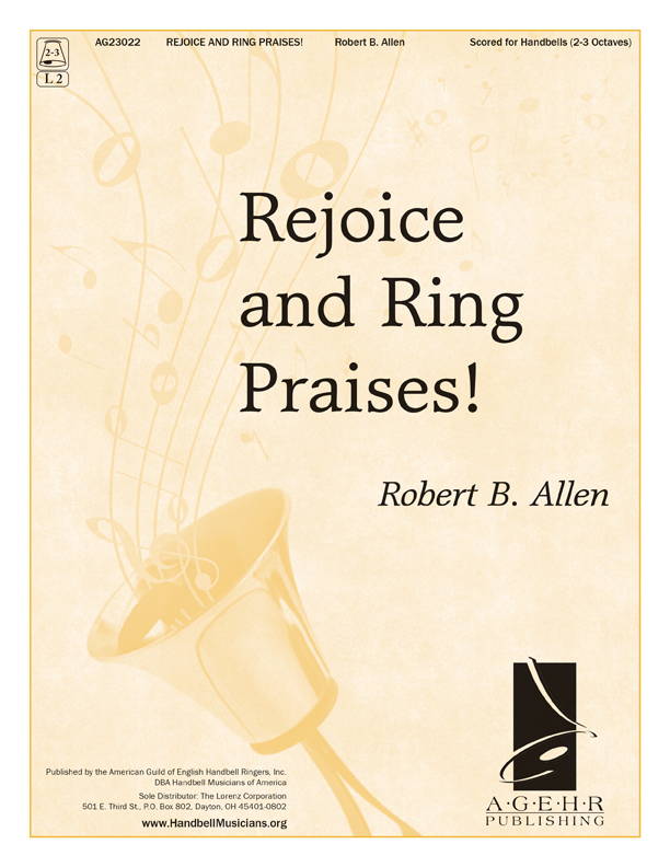 Rejoice and Ring Praises!