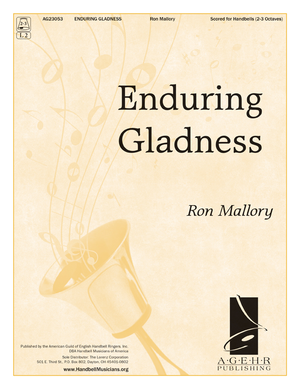 Enduring Gladness