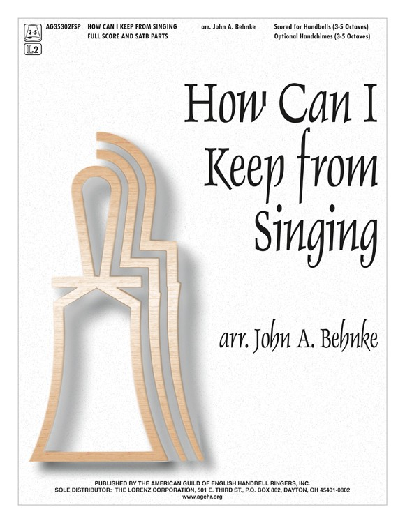 How Can I Keep from Singing - Full Score and SATB Parts