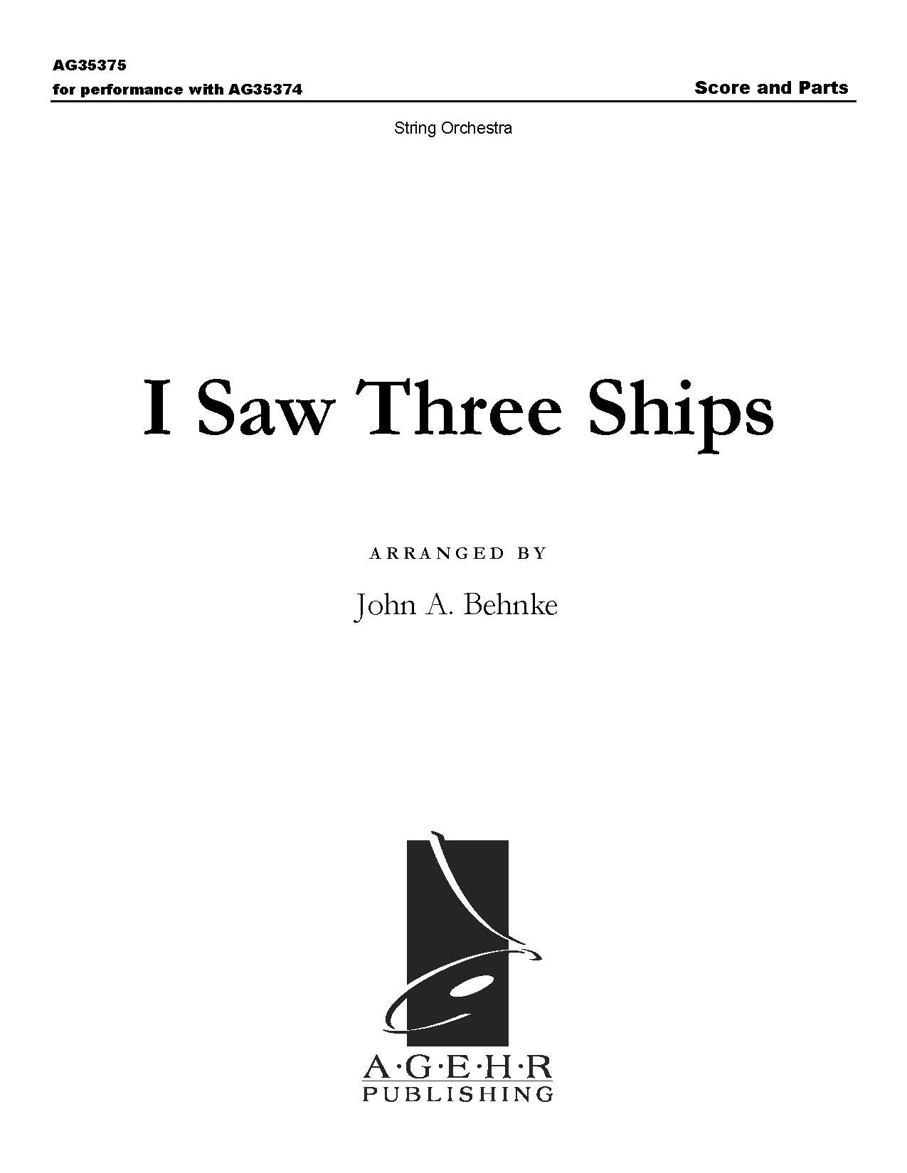 I Saw Three Ships (Full Score and String Parts)
