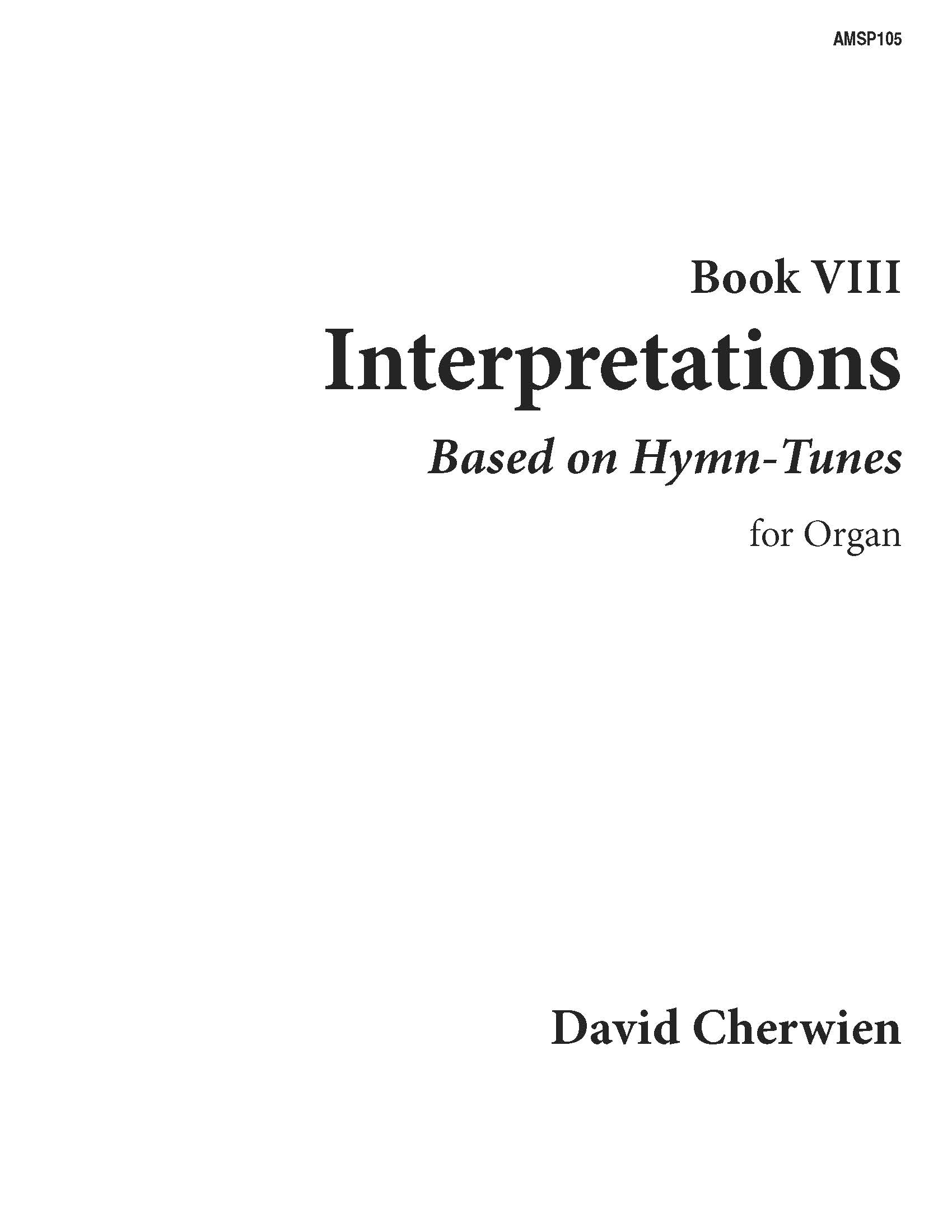 Interpretations, Book VIII