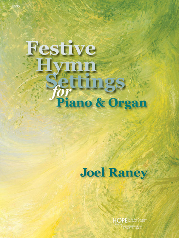 Festive Hymn Settings for Piano & Organ