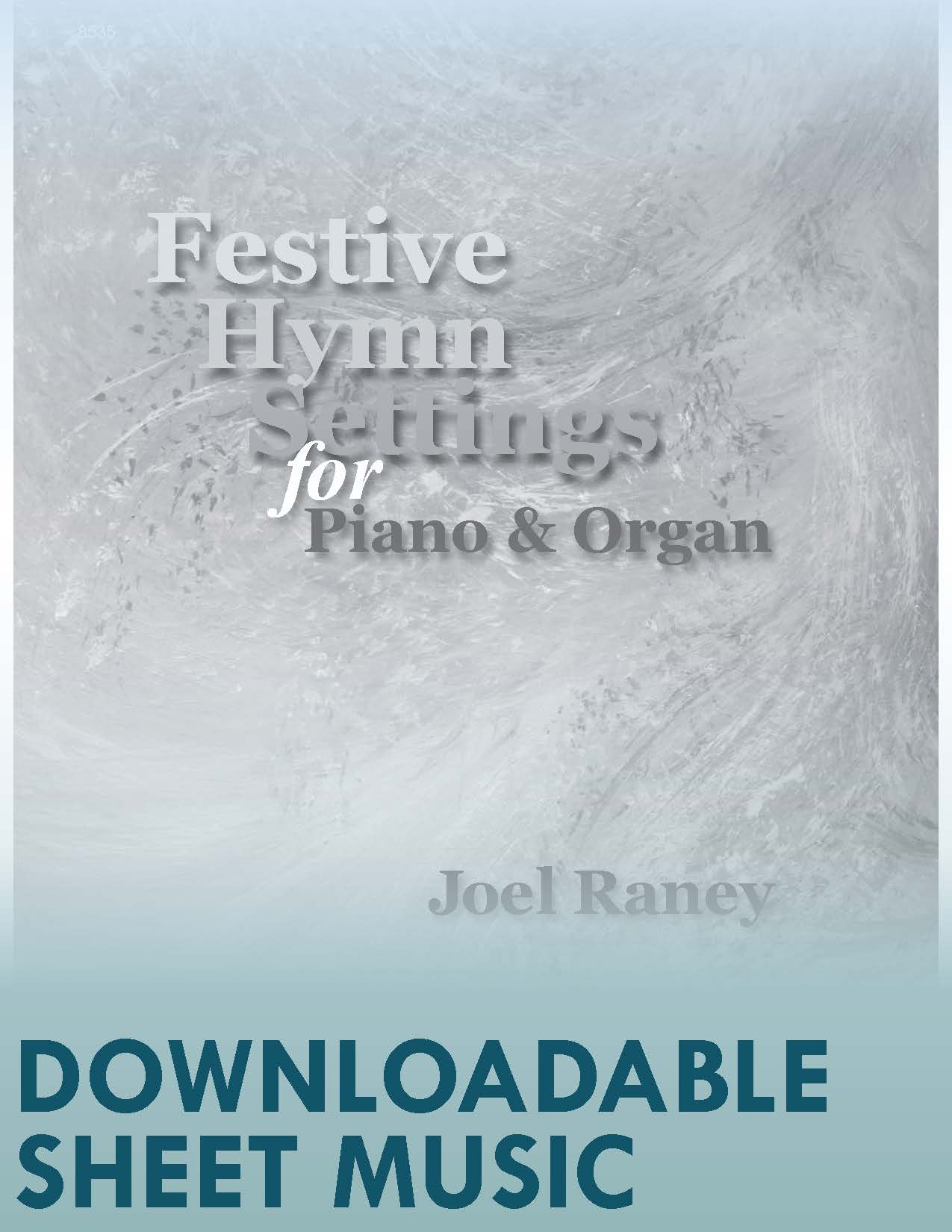 Festive Hymn Settings for Piano & Organ (Digital Download)
