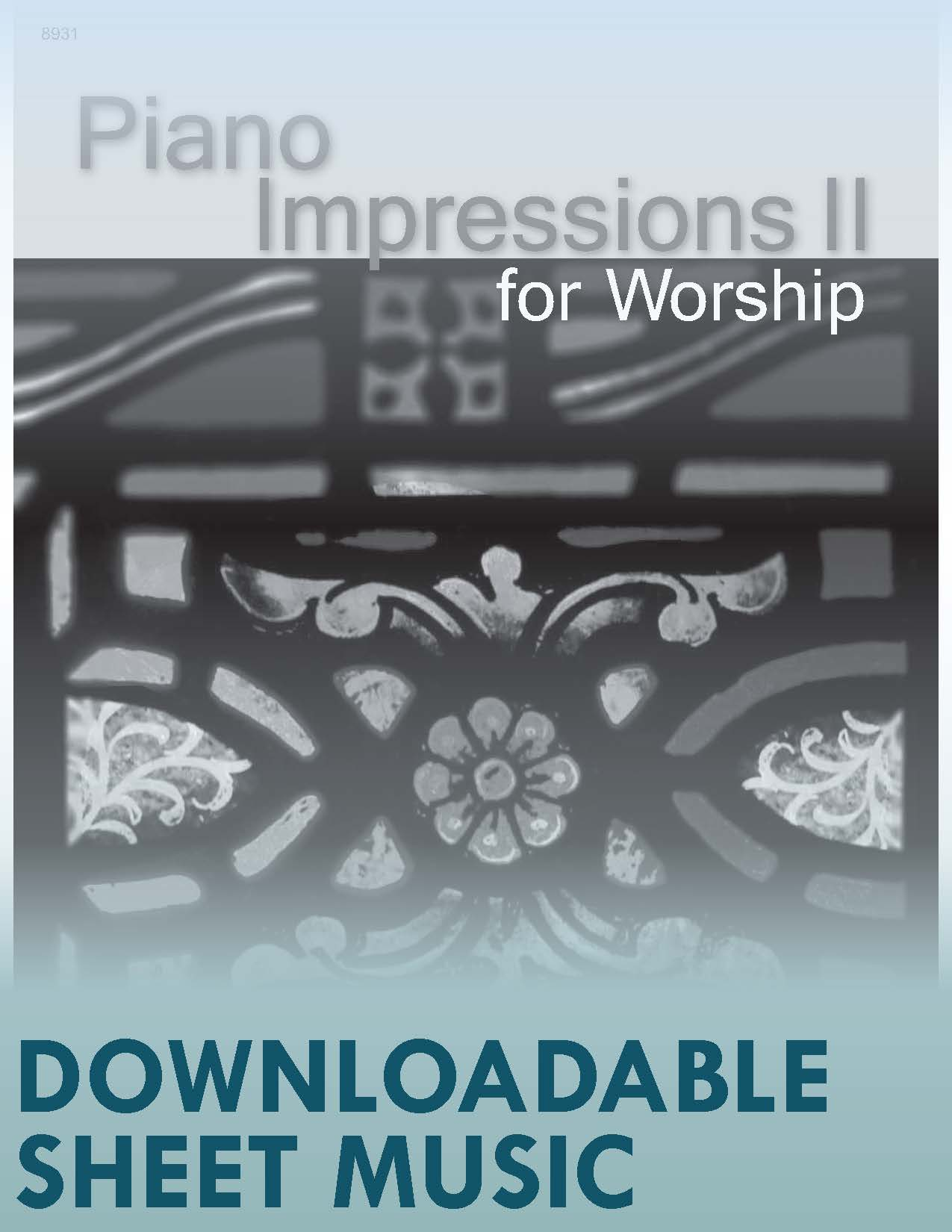 Piano Impressions for Worship II (Digital Download)