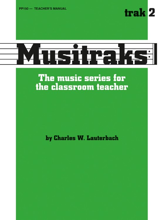 Musitraks 2 - Teacher's Manual