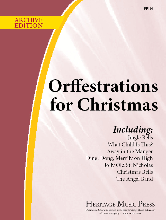 Orffestrations for Christmas, Vol. 1