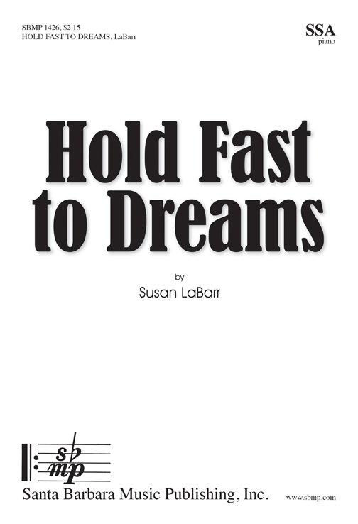 hold fast to dreams