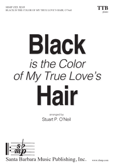 Black is the Color of My True Love's Hair