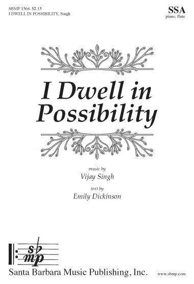 I Dwell in Possibility