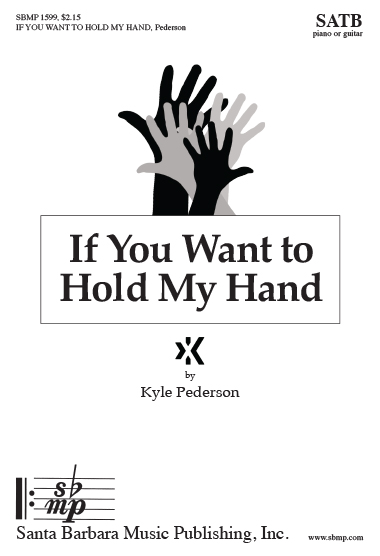 If You Want to Hold My Hand