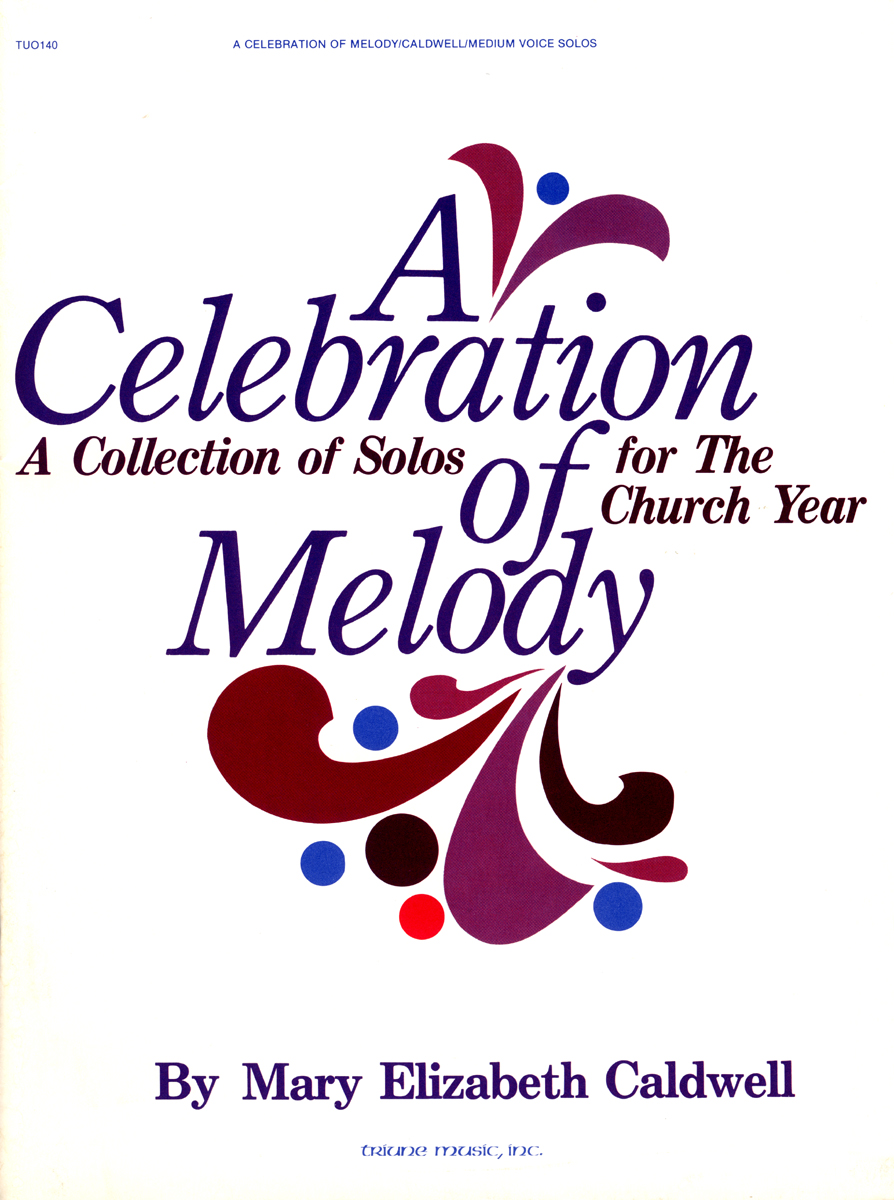 A Celebration of Melody