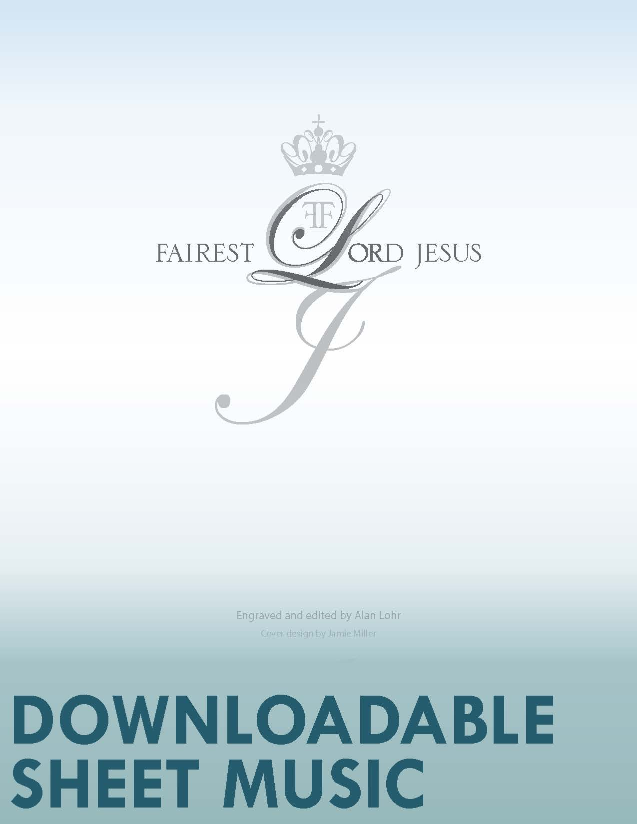 Fairest Lord Jesus - Digital Download