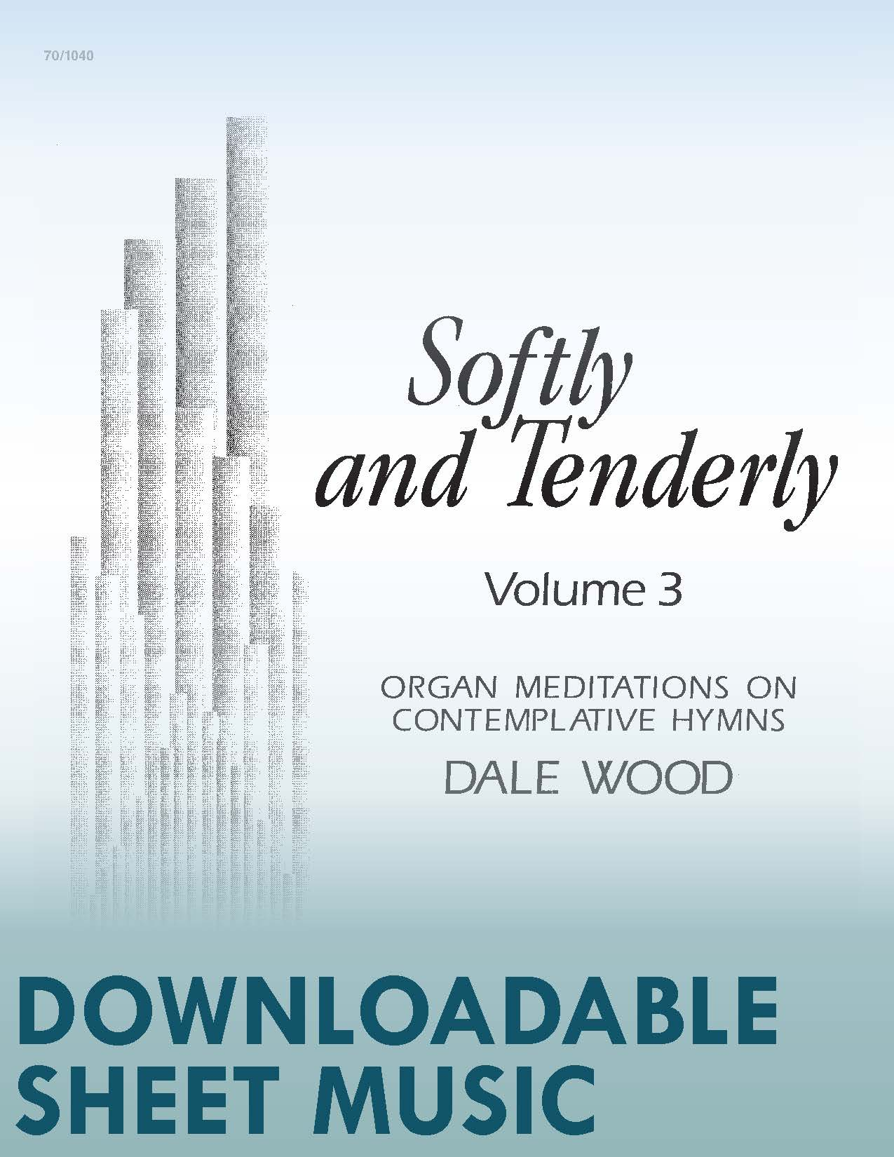 Softly and Tenderly, Vol. 3 - Digital Download